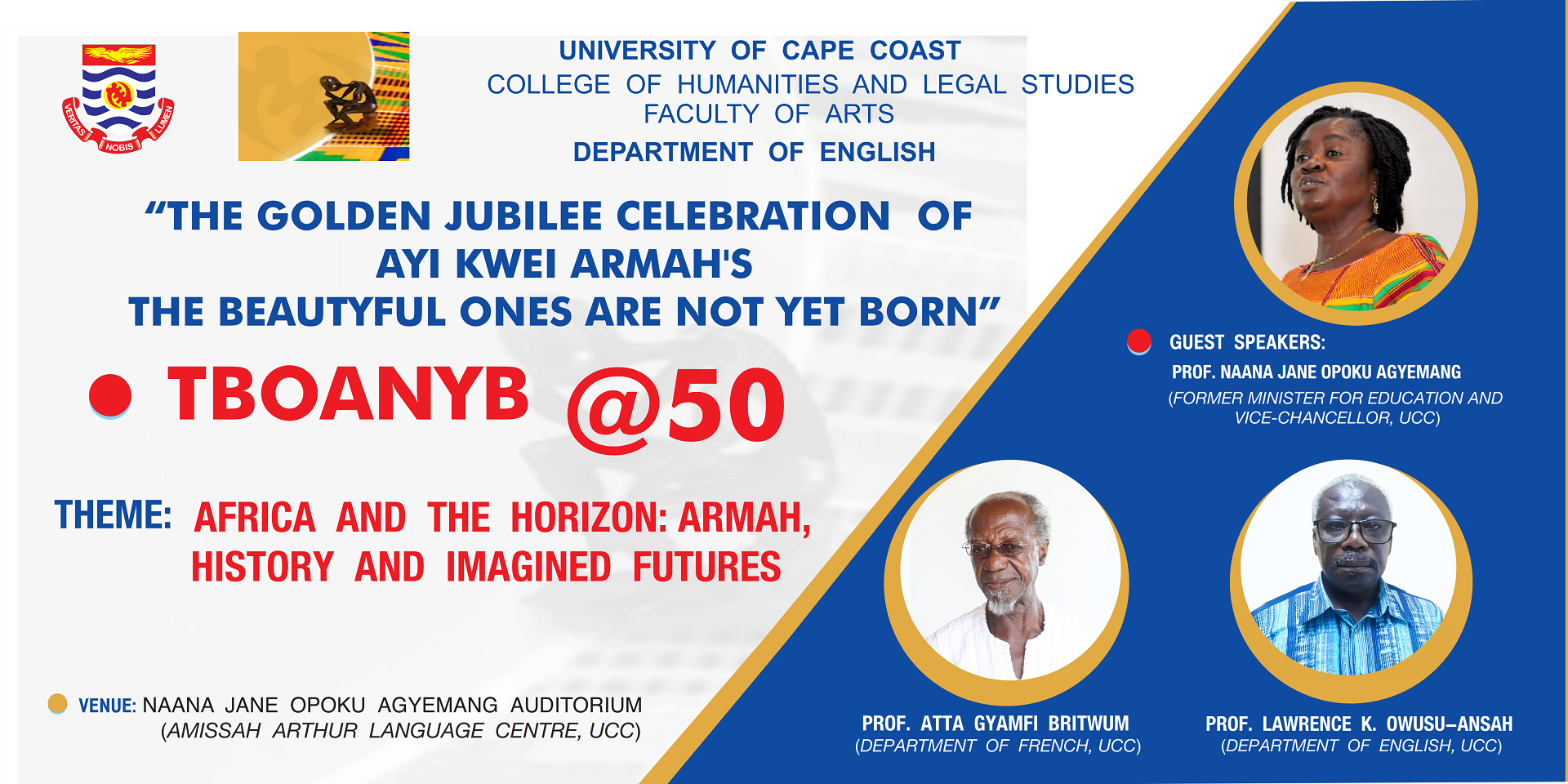 """50th Anniversary of the publication of Ayi Kwei Armah's novel """"The Beautyful Ones Are Not Yet Born"""""""