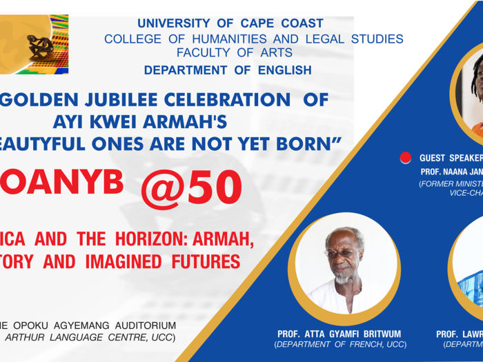 "50th Anniversary of the publication of Ayi Kwei Armah's novel ""The Beautyful Ones Are Not Yet Born"""